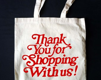 THANK YOU for SHOPPING!  Adorable Canvas Thrift Store Logo Tote Bag **Made to Order**