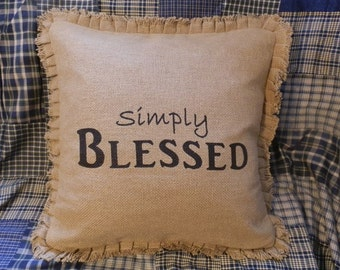 """Burlap Decorative Toss Pillow Cover """"Simply Blessed"""" with Fringes 16""""x 16"""""""