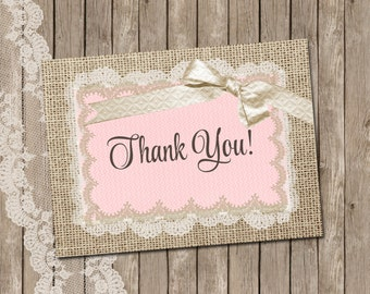 Rustic, Thank You Card, Burlap and Lace, Pink, Gold, Printable, 4x5, Instant download