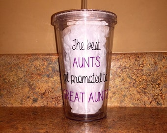 The best AUNTS get promoted to GREAT AUNTS tumbler