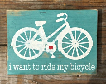 i want to {ride} my bicycle sign