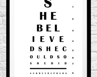 Eye Chart - 'She Believed She Could, So She Did' - Audrey Hepburn Quote - Minimalist Poster Print - Original Home Decor, Wall Art