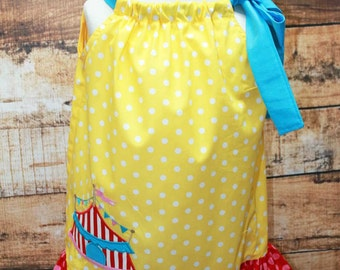 Circus Tent Birthday Dress, Circus Pillowcase Dress, Circus Tent Dress, Applique Dress