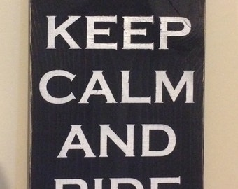 Rustic hand painted wood sign- Keep calm and ride on - motorcycle
