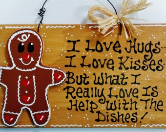 GINGERBREAD Hugs~Kisses~Dishes KITCHEN Sign Decor Wall Country Wood Crafts Decor Plaque Handcrafted Handpainted