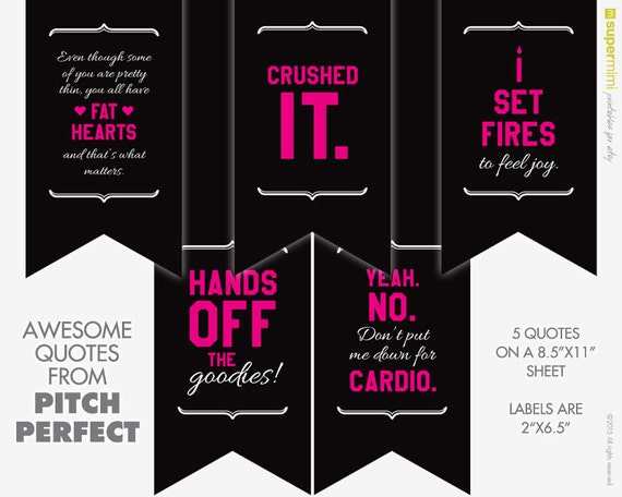 Printable Pitch Perfect Movie Inspired Quotes Labels