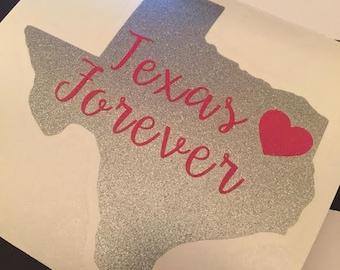 Texas Forever Vinyl Decal