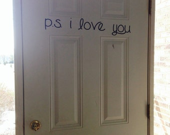 P.S. i love you wall decal. A perfect reminder that everyone who enters your house is loved.