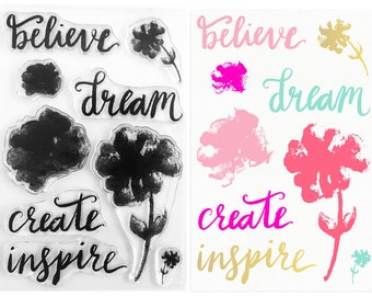 SALE - 65% Off -Clear Stamp Set - Inspirational - Dream, Believe, Create, Inspire & Painterly Flowers