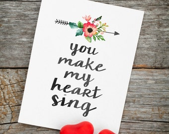 You Make My Heart Sing Digital Print Instant Art INSTANT DOWNLOAD