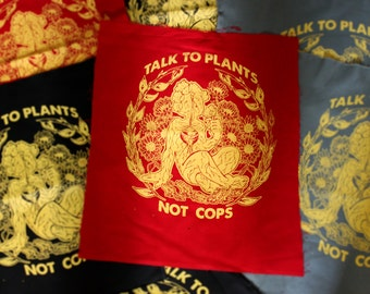 Talk To Plants, Not Cops  2 Patches