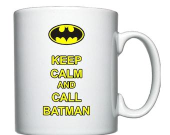 Keep Calm and Batman mug / cup.
