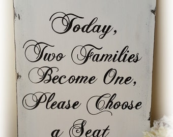 Today Two Families Become One Wedding Sign with Moulding