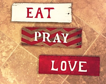Eat. Pray. Love. Kithen decor. Wall decor.