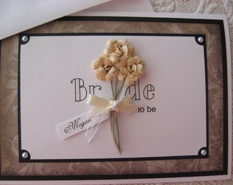 PERSONALIZE this simple, yet elegant bridal shower card for the bride to be, it is sure to make a statement