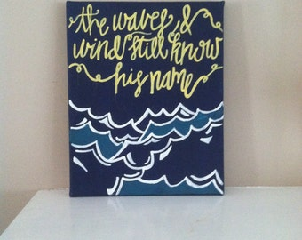 The Waves and Wind Still Know His Name Canvas Painting