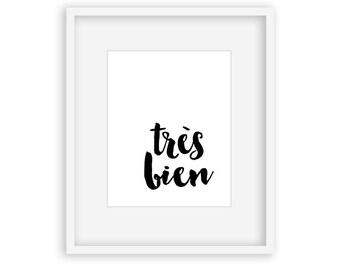 Très Bien - 8x10 Digital Download - printable french typography, wall decor, home decor, diy wall art, typography, birthday gift, modern