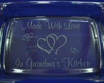 Gift For Grandma.  Engraved Pan. Engraved Pyrex. Personalized Pan. Gift For Mom.  Grandma Gift.  Bridal Shower Gift. Wedding Gift. Cook Gift