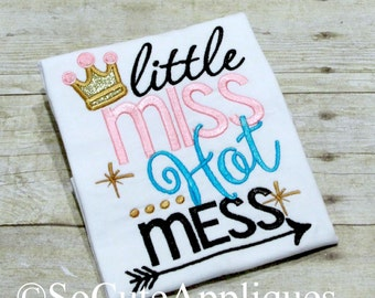 Embroidery design 5x7, Little Miss Hot Mess, New baby girl, embroidery sayings, socuteappliques, crown embroidery applique girly girl