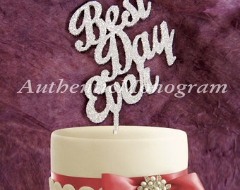 Best Day Ever Wooden CAKE TOPPER, Wedding decor, Engagement, Anniversary, Celebration, Special Occasion, Love