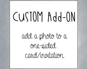 Custom Add-on: Add a photo to a one-sided card/invitation.