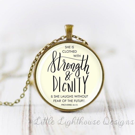 She Is Clothed With Strength And Dignity Bracelet: She Is Clothed With Strength And Dignity Necklace Christian
