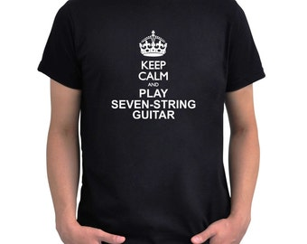 Keep calm and play Seven String Guitar T-Shirt