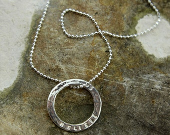 Solid Silver Hammered 'Believe' Necklace