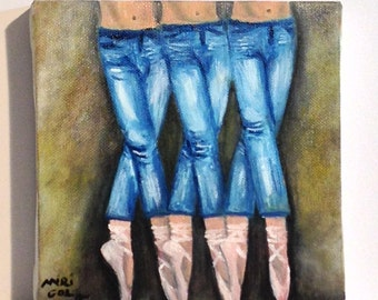 BALLERINAS IN JEANS      wonderful piece of art of ballerinas in casual clothes,original oil painting ,one of a kind  Now***Free Shipping***