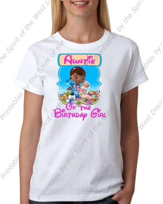 Auntie of the birthday girl doc mcstuffins iron on disney for Doc mcstuffins birthday girl shirt
