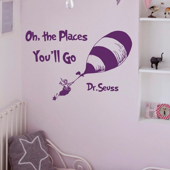 Dr seuss oh the places you 39 ll go quotes wall by fabwalldecals for Dr seuss wall mural decals