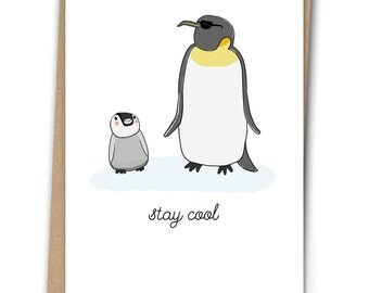 Penguin Card - Stay Cool - Illustration - Blank Inside - A6 Card