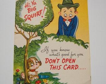"Vintage Birthday Greeting Card ""Hi, Ya Big Squirt!"""