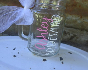 Bridesmaid Personalized Mason Jar Mug, Bridesmaid Gift