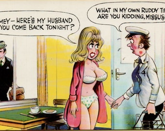 """orig. vintage BAMFORTH&CO, RISQUE postcard from the '70's. """"Blimey--here's my husband..."""" card # 1012  pub. in Great Britan."""