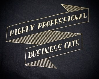 Highly Professional Business Cats Banner Ladies Tee Gold on Black