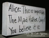 Alice in Wonderland Sign Inspirational Saying Quote The Mad Hatter primitive hand-painted sign