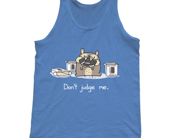 Don't Judge Me Tank Top - Cute Funny Foodie Unisex Tank