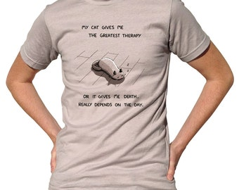 Cat Therapy Tshirt - Mens and Ladies Sizes - Funny Cat Tshirt