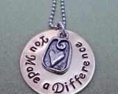You Made a Difference - Personalized Hand-Stamped Necklace - Inspirational - S 83