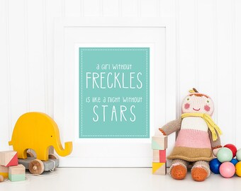 A Girl Without Freckles Is Like a Night Without Stars - Printable Nursery Art - Robin Egg Blue