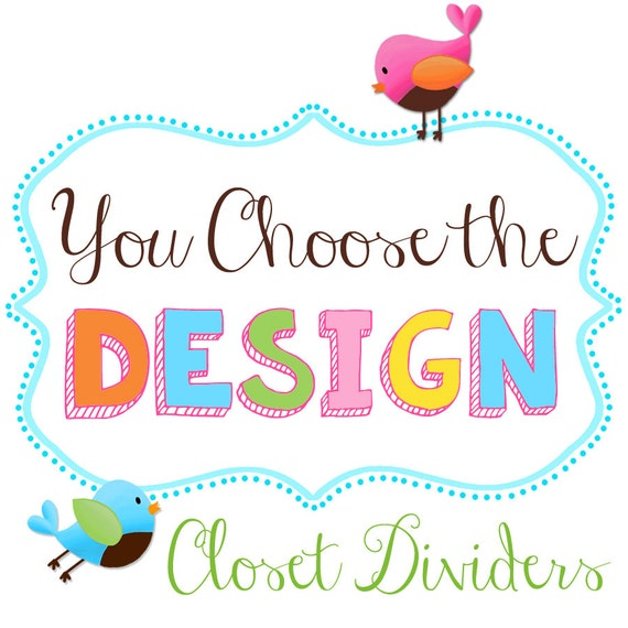Closet Dividers - YOU CHOOSE the DESIGN Kids Bedroom Baby Nursery Art