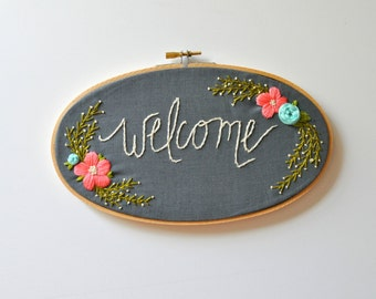 Hand Embroidered Welcome Sign. First Home Housewarming Gift under 100. Gift for Her under 100. Gift for the Couple. Welcome Sign.