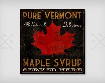 VERMONT MAPLE SYRUP -  Rustic Road Sign Ready-to-Hang Canvas -  Wall Art