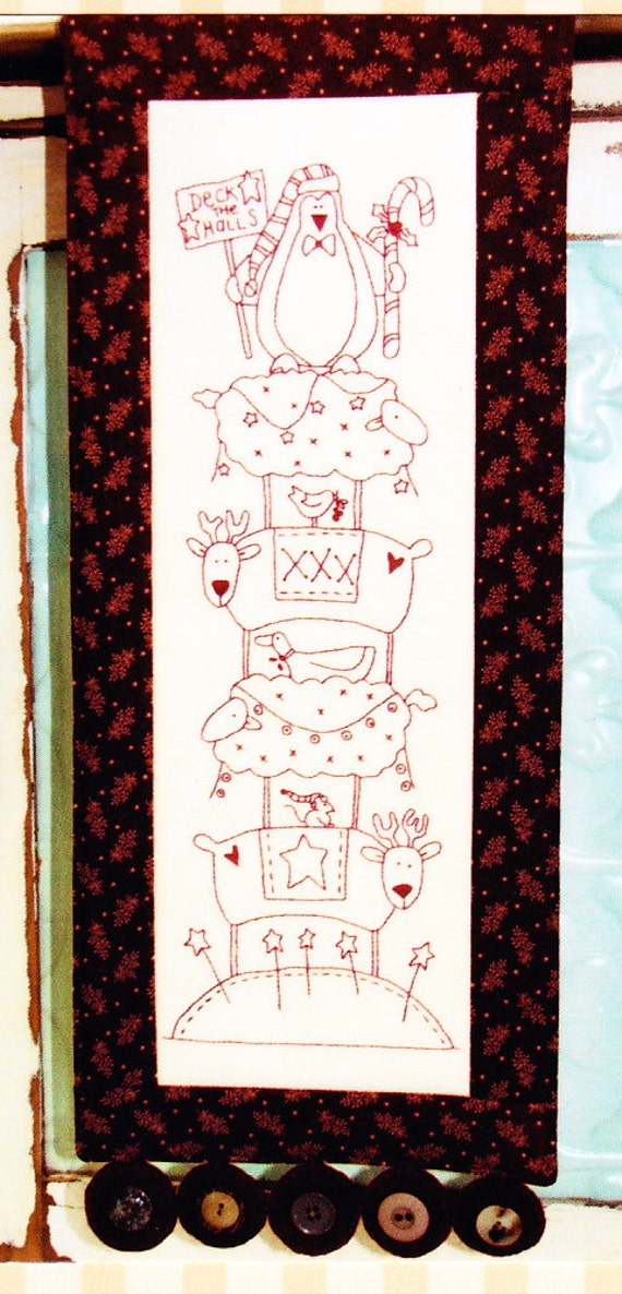 PATTERN - Deck the Halls - quick and easy Christmas stitchery PATTERN & preprinted fabric - The Birdhouse