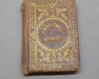 1862 Miniature Children's Book CHRISTMAS STORIES by Aunt Laura / Breed & Butler
