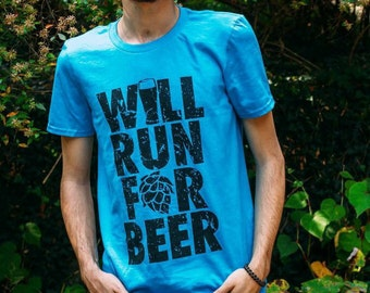 Will Run For Beer, Funny Beer Shirt, Gift for Runner, Homebrewer, Craft Beer Shirt, T-shirt for Running, Christmas, Birthday, Father's Day