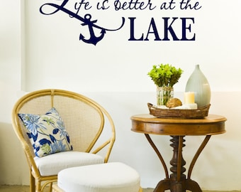 Life is Better at the Lake Vinyl Decal - Lake Vinyl Saying, Lake Vinyl Wall Decal, Lake Wall Quote, Wall Lettering, Vinyl Company, 23x10.13