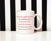 She's the Beautiful Characters - Mesmerized her in her favorite books - Full of Dreams - 11oz Coffee Mug - Quote Mug