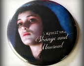 "Strange and Unusual - Large 2.25"" Button"
